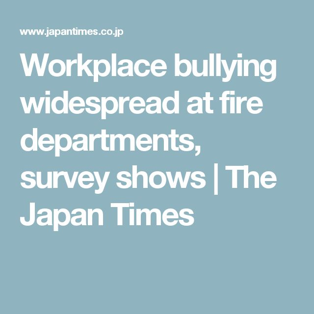 Workplace bullying widespread at fire departments, survey shows | The Japan Times