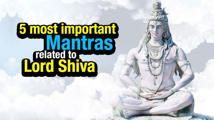 5 most important Mantras related to Lord Shiva . Shiva Mantras And Its Meaning