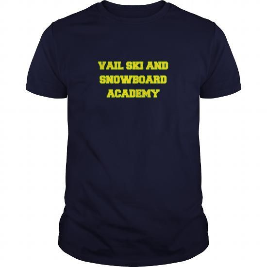 Cool VAIL SKI AND SNOWBOARD ACADEMY T shirts