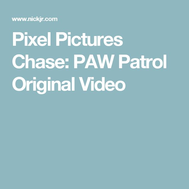 Pixel Pictures Chase: PAW Patrol Original Video