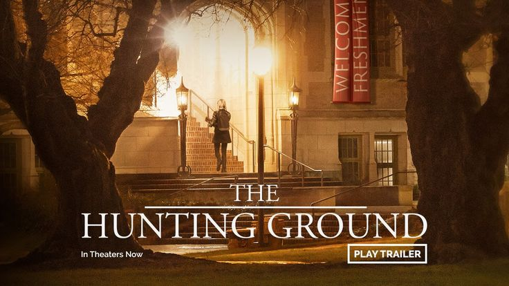 THE HUNTING GROUND - Official Trailer - sexual assault happening on college campuses