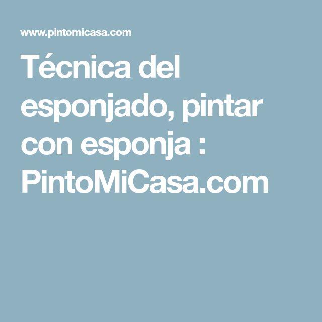 Técnica del esponjado, pintar con esponja : PintoMiCasa.com