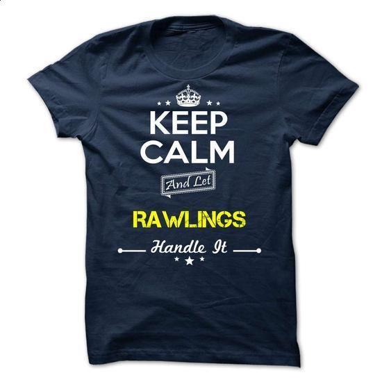 RAWLINGS - keep calm - #tee spring #swag hoodie. SIMILAR ITEMS => https://www.sunfrog.com/Valentines/-RAWLINGS--keep-calm.html?68278