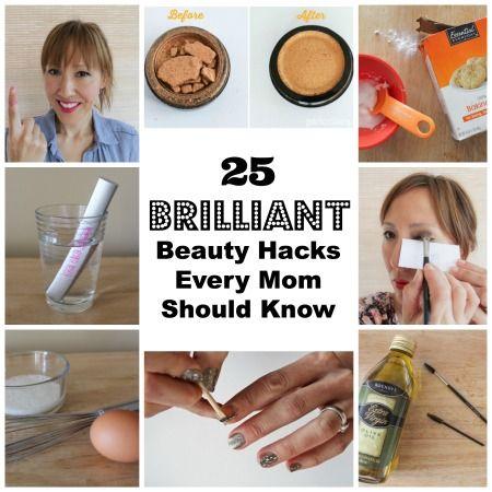 25 Brilliant Beauty Hacks Every Mom Should Know