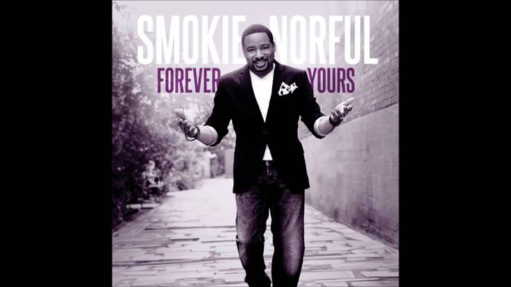 Smokie Norful   Imperfect Me