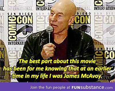 I dunno. Being Patrick Stewart seems pretty dang awesome, but I get what you did there! James is one awesome fella ;)