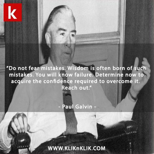 Quotes from founder of Motorola #paulgavin #motorola #quotes #kliknklik