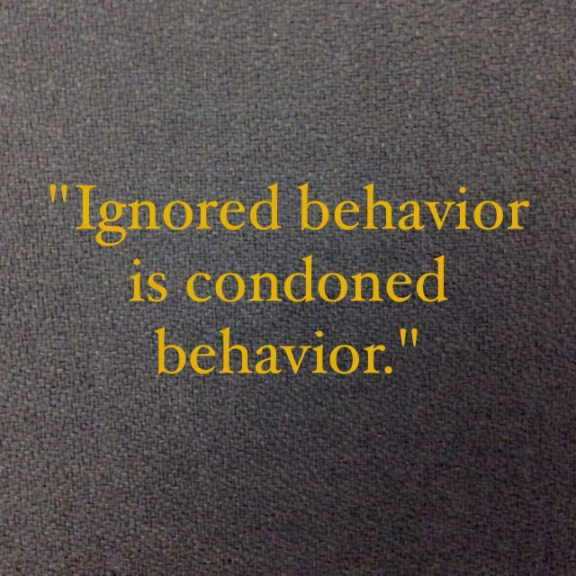 As a leader, are you condoning poor behavior?