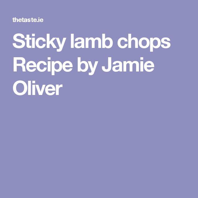 Sticky lamb chops Recipe by Jamie Oliver