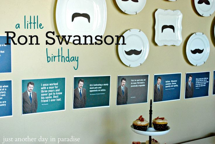 A Ron Swanson Birthday Party!