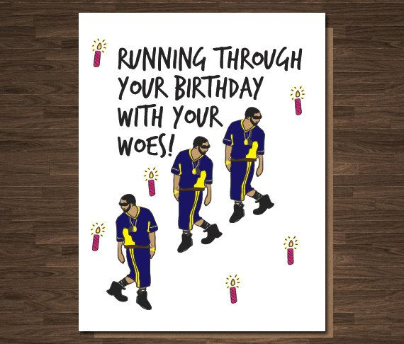 Birthday Card Funny, Drake Birthday Card, Birthday Card