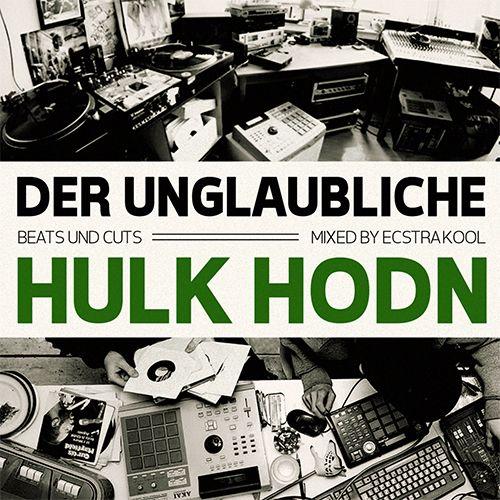 Der Unglaubliche Hulk Hodn by Ecstra Kool (Beattape)