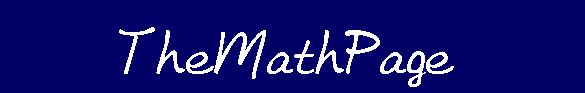 TheMathPage: math lessons and math help