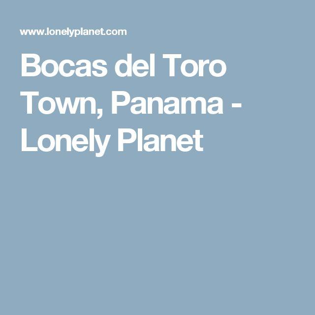 Bocas del Toro Town, Panama - Lonely Planet