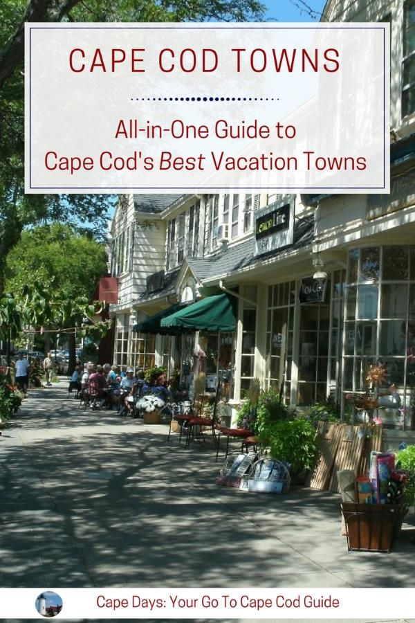The Best Cape Cod Towns Which Vacation Town To Choose Cape Cod Towns Cape Cod Travel Cape Cod