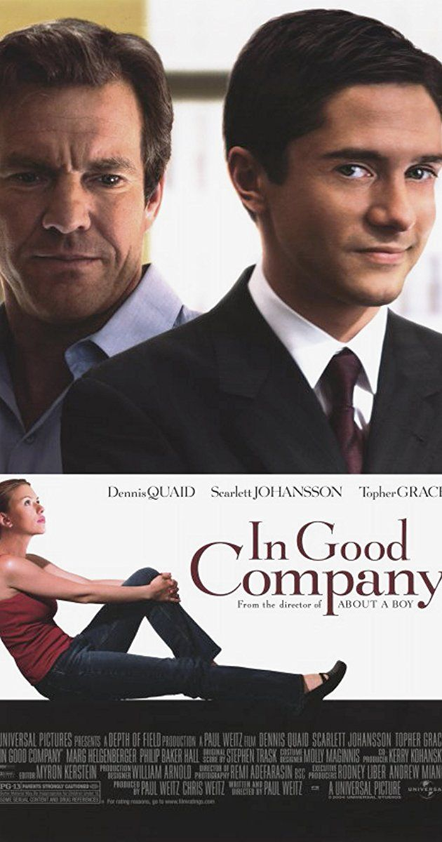 Directed by Paul Weitz. With Dennis Quaid, Topher Grace, Scarlett Johansson, Marg Helgenberger. A middle-aged ad exec is faced with a new boss who's nearly half his age... and who also happens to be sleeping with his daughter.