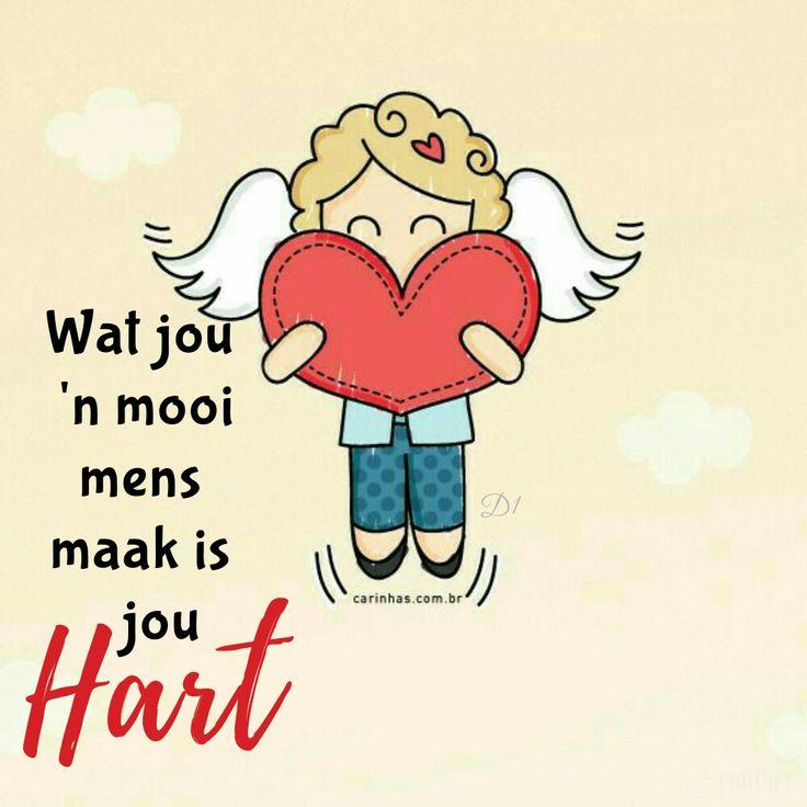 wat jou 'n mooi mens maak is jou hart... #Afrikaans __(DaleenVenter) #Fromthe♡
