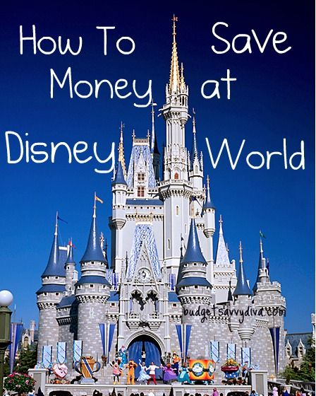 How to Save Money @ Disney World