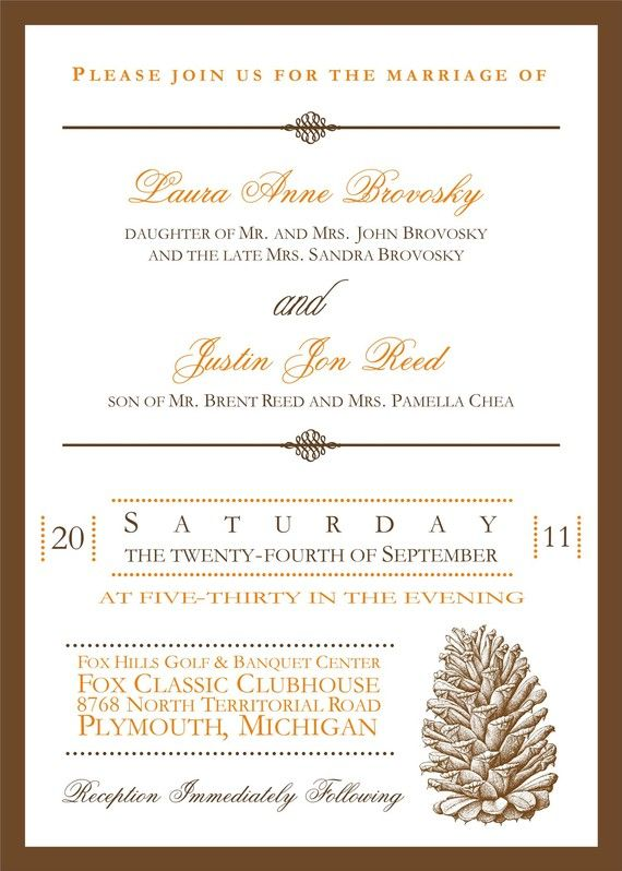 Rustic Pinecone Wedding Invitation by soireebydesign on Etsy, $3.00... Without the pine cone