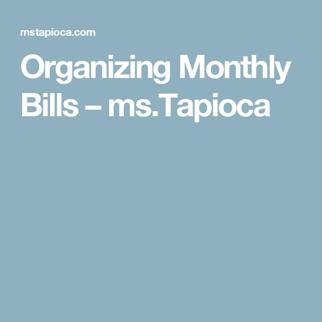 Organizing Monthly Bills – ms.Tapioca