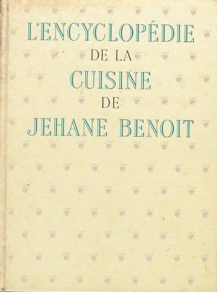 L'encyclopédie de la cuisine de Jehane Benoît  (1991) – Boutique de Cuisine du Québec. com