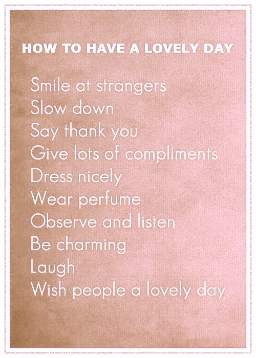 How To Have A Lovely Day B Splendid