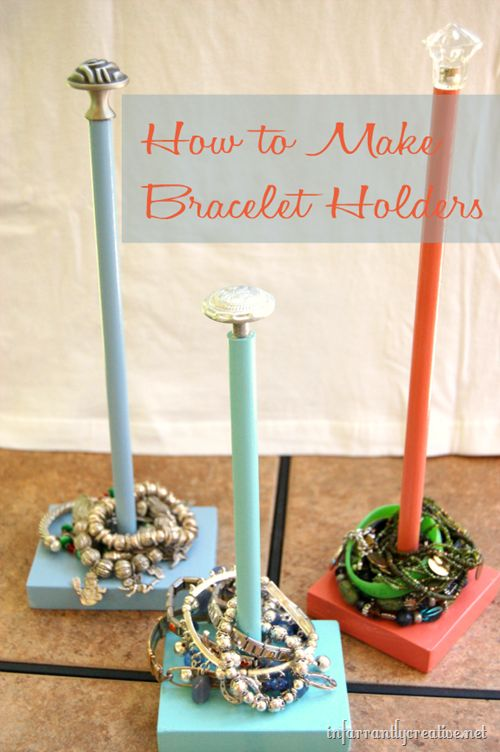 JEWELRY STORAGE | Bracelet Holders. I've been looking for a better way to do this-this is perfect and looks so easy. OR maybe I can find a cool paper towel dispenser to do this!