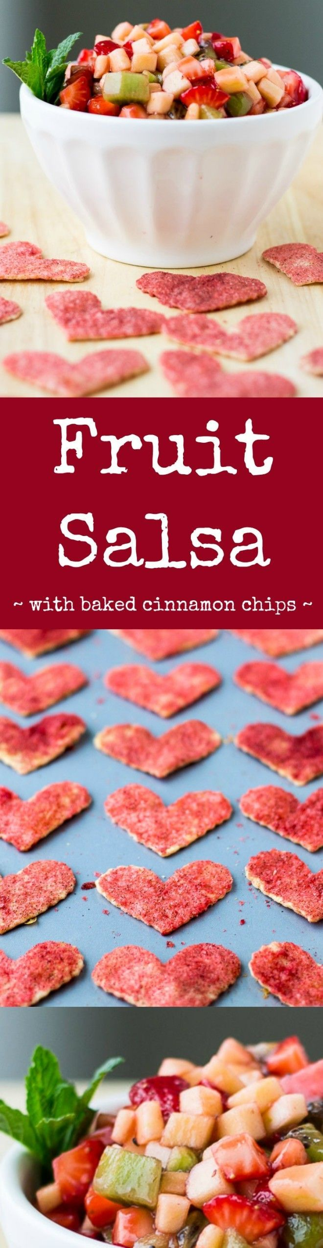 Fruit Salsa makes a sweet and surprising addition at parties, dessert, or even snack time!. Dig in with homemade cinnamon chips, buttery and sweet, definitely addictive. #fruitsalsa #partyfood #snack #valentinesday