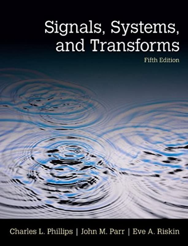 Free Download Signals Systems Transforms 5th Edition By Signals Systems Transforms 5th Edition Solutions Transformations