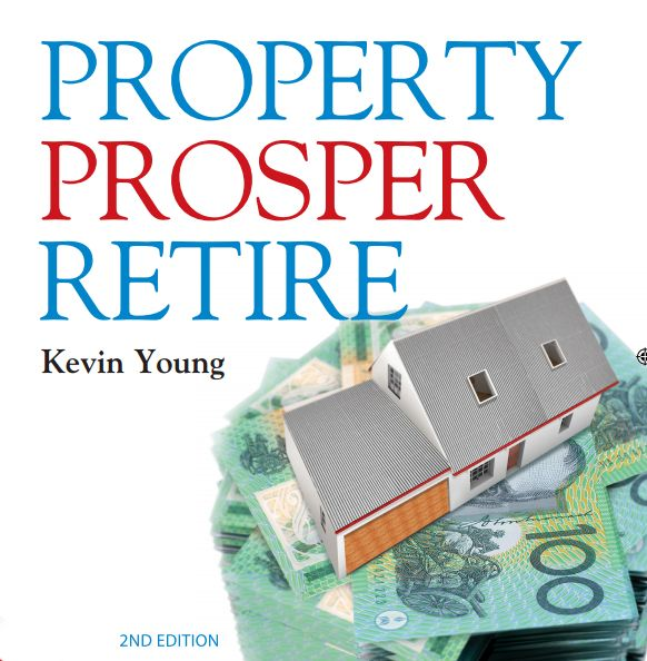Property Prosper Retire by Kevin Young