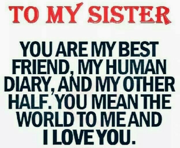 """""""TO MY SISTER"""""""