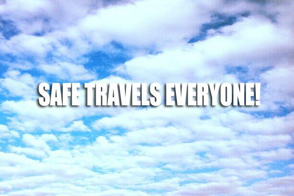 Wishing You A Safe Trip Message