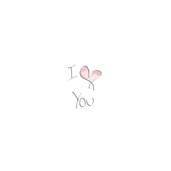 i love you image, picture by tdamours - Photobucket ❤ liked on Polyvore