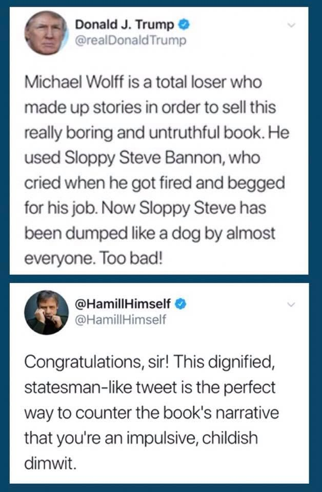 You tell him, Luke Skywalker :-). Also, I'm the last person to defend Bannon, but I'm pretty sure he's too soulless to cry over anything. And finally...we're expected to believe Trump READ A BOOK?  Who told him it's boring? :-)