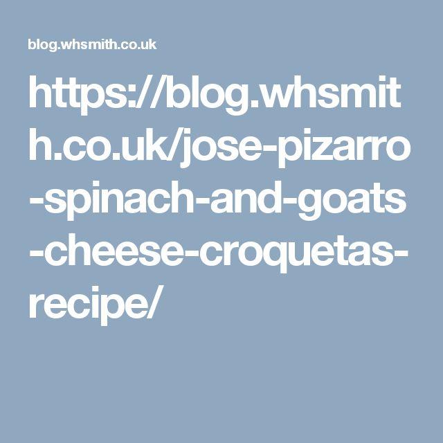 https://blog.whsmith.co.uk/jose-pizarro-spinach-and-goats-cheese-croquetas-recipe/