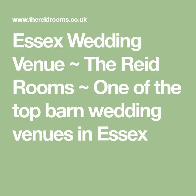 Essex Wedding Venue ~ The Reid Rooms ~ One of the top barn wedding venues in Essex