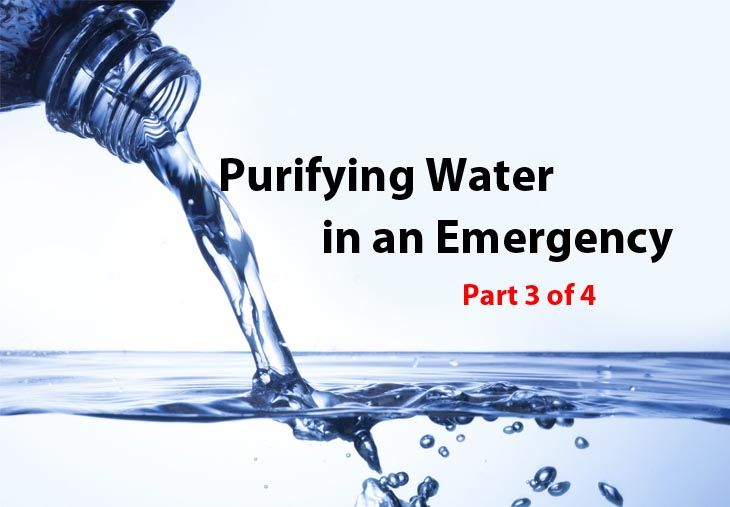 Purifying Water in an Emergency part 3