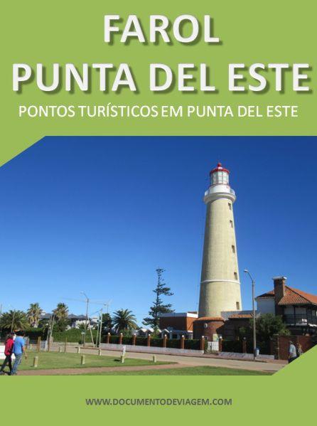 O Farol de Punta del Este foi construído em 1860, com o objetivo de orientar as navegações no Oceano Atlântico e o Rio de la Plata. Sua construção permanece em ótimas condições até hoje.