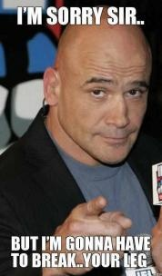 Bas Rutten! Love this dude