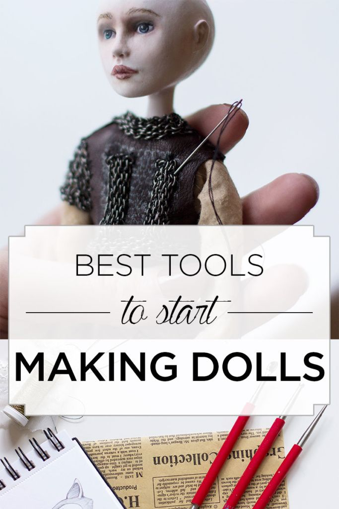 Doll making series: tools that will help you achieve the best results :http://adelepo.com/2016/04/doll-making-tools-help-best-results/