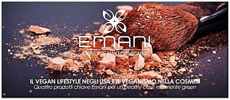 Mecapp: Emani - Bellezza Vegana anche in Italia, Make Up T...