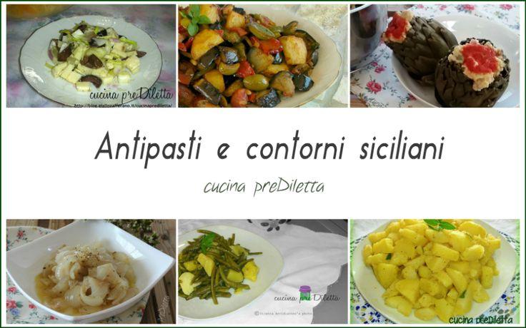 Antipasti e contorni siciliani, ricette tradizionali della Sicilia di cui, la maggior parte, della zona di Catania e provincia.
