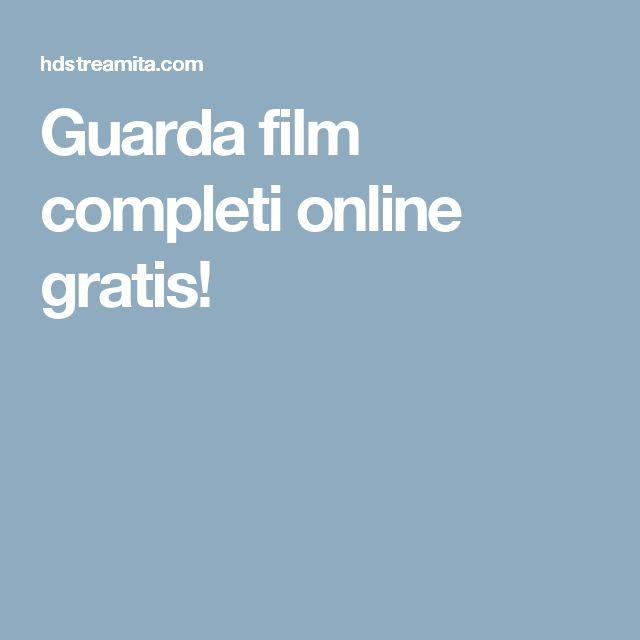 Guarda film completi online gratis!