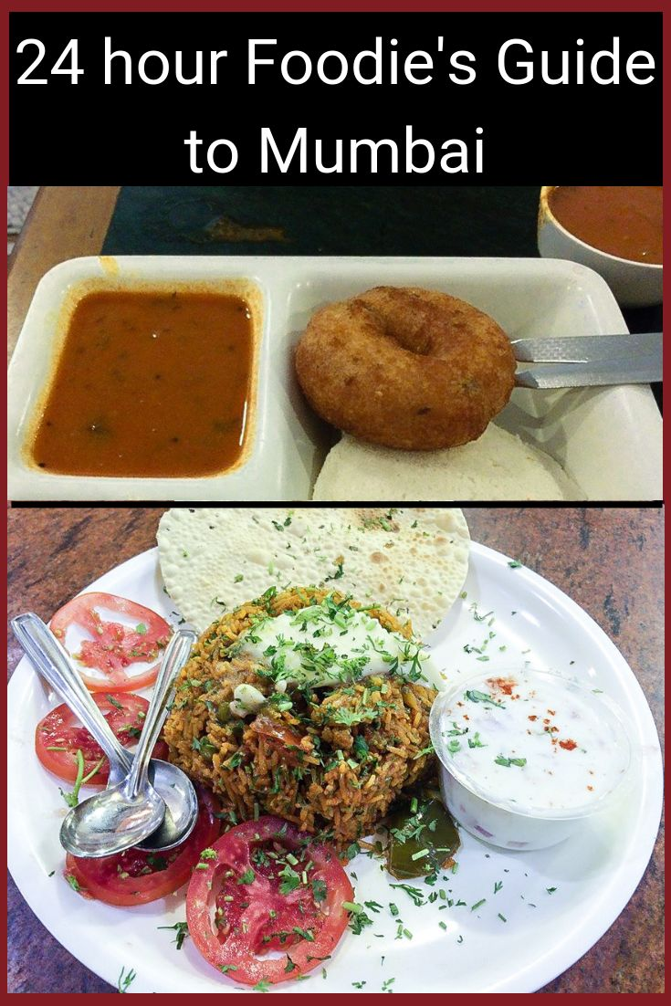 24 hour Foodie's Information to Mumbai