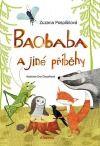 Baobaba a jiné příběhy od: Zuzana Pospíšilová