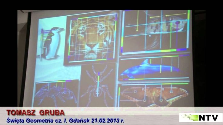 Święta Geometria cz. I. - Tomasz Gruba - 12.03.2013