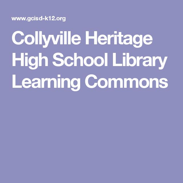 Collyville Heritage High School Library Learning Commons