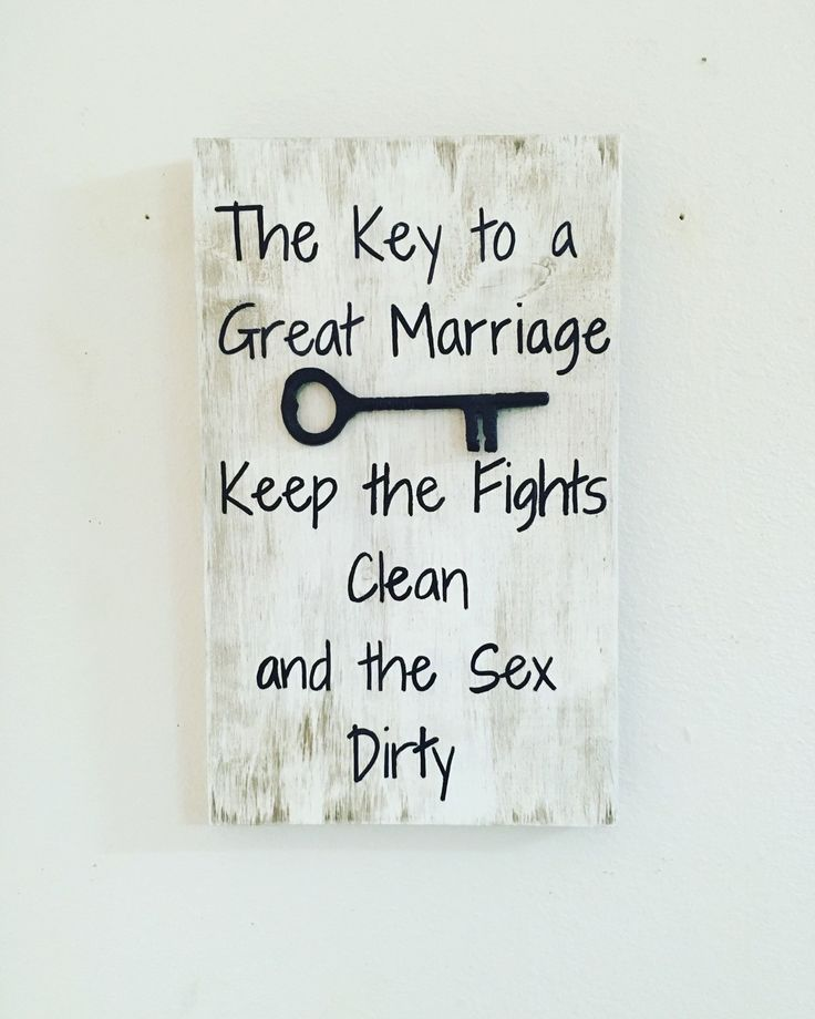 Marriage quote, The key to marriage, keep the fights clean and the sex dirty, wedding gift, marriage sign, Anniversary gift, wood quote sign - pinned by pin4etsy.com