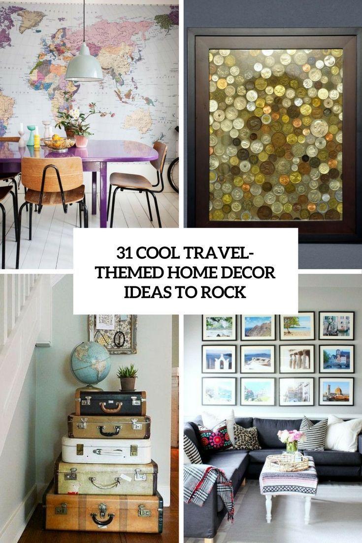 31 Cool Travel Themed Home Decor Ideas To Rock Diyhome Home Decor Bedroom Home Decor Creative Home Decor Travel living room decor