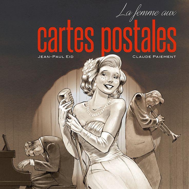 La femme aux cartes postales par Claude Paiement et Jean-Paul Eid - 20 romans à lire cet été